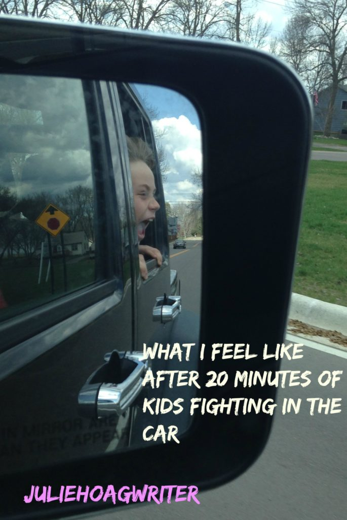 Help me! What I feel like after twenty minutes of kids fighting in the car! Ha!