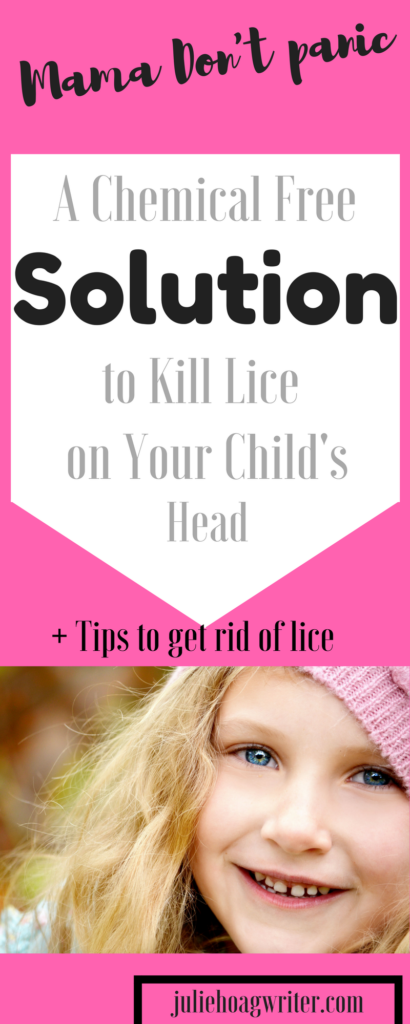 A Chemical free solution to kill lice on your child's head. Plus tips to rid your home and child of lice. Superl lice is a problem. They are resistant to traditional OTC meds, but try chemcial freee treatments that super lice are not resistant to., kill super lice  dead.