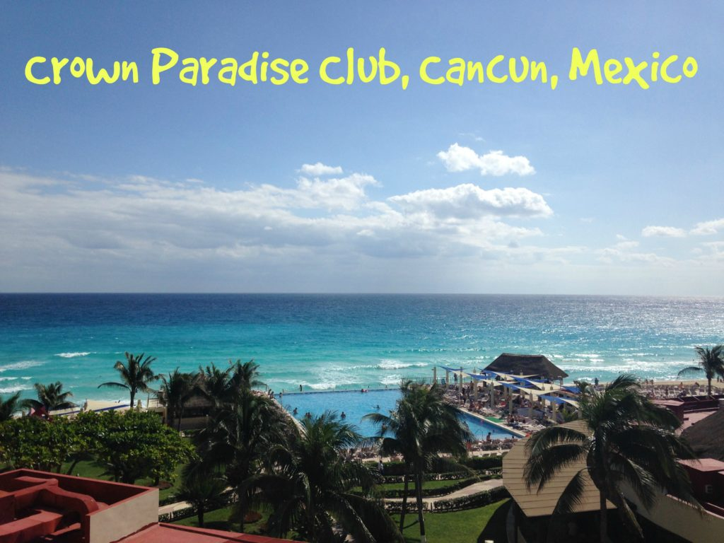Crown Paradise Club Cancun Mexico