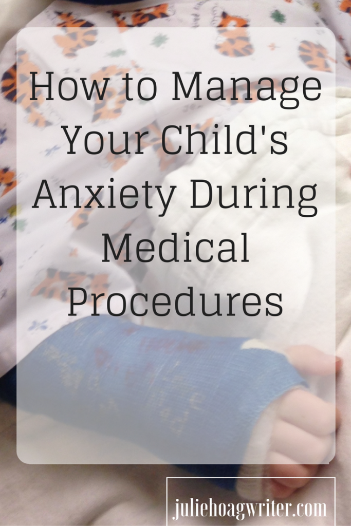 How to Manage Your Child's Anxiety During Medical Procedures