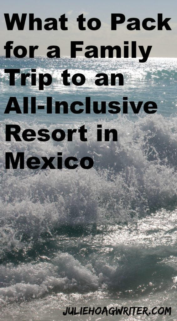 What to Pack for a Family Trip to an All-Inclusive Resort in Mexico #allinclusive #mexico #familytravel #familyvacation #packing #printablepackinglist #vacation #getaway #resort #trip #traveling #vacationtips #vacay