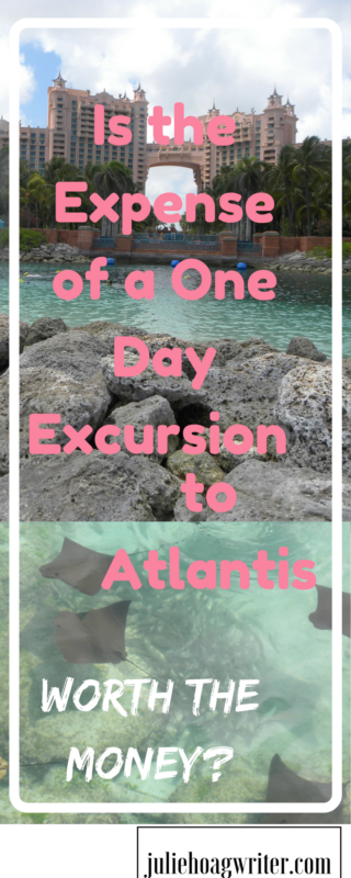 Is The Expense Of A One Day Excursion To Atlantis Worth The Money A Family Lifestyle Amp Food Blog