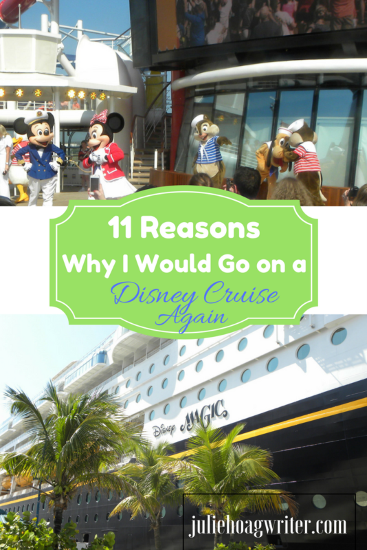 11 Reasons Why I Would Go On a Disney Cruise Again. Disney cruise tips | disney cruise line | disney cruise line magic | family getaway ideas | vacation ideas | travel | family travel ideas | vacation destinations with kids | Disney trip | cruise tips | family destinations kids | cruises for families | cruises for kids | best cruises for families @juliehoagwriter.com affiliate