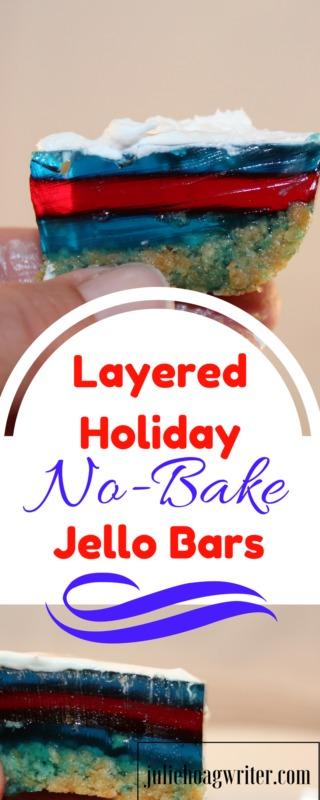 Layered Holiday No Bake Jello Bars easy recipe for the Fourth of July. Celebrate this fun patriotic holiday with an easy red, white, and blue no-bakc bar made with Jello and graham crackers, perfect for a summertime dessert. #fourthofjuly #dessertrecipes #jello #treat #desserttable #sweettreats #easyrecipe #summertime #summer #summervibes #healthydessert #kidfriendly #familyfood #partyfood #potluck #redwhiteandblue #juliehoagwriter