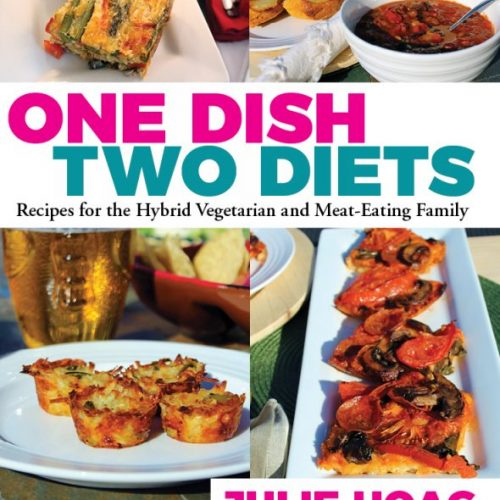 Hybrid Recipes One Dish Two Diets: The Cookbook Reviews