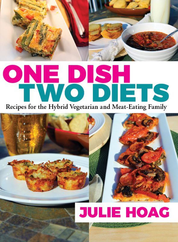 Hybrid Recipes One Dish Two Diets Recipes for the Hybrid Vegetarian and Meat Eating Family Cookbook. #ad #cookingtips #splittable #hybridrecipes #vegetarianrecipes #meatless