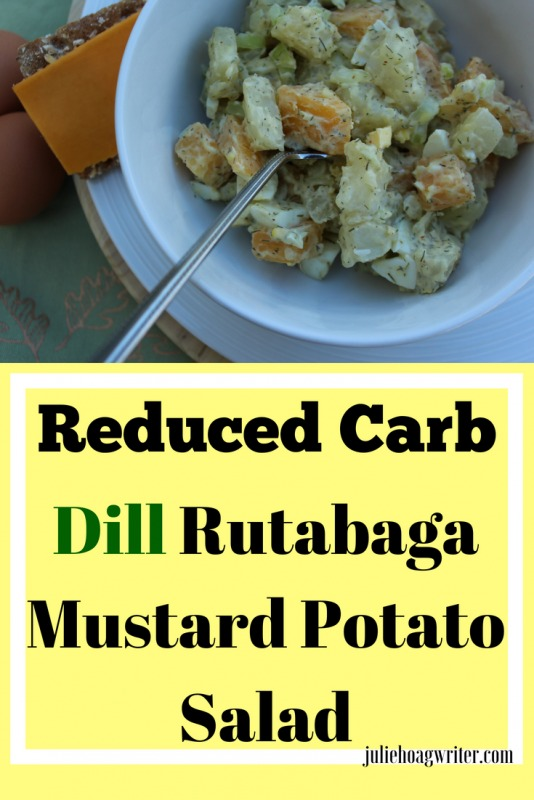 Reduced Carb Dill Rutabaga Mustard Potato Salad recipe a tasty low carb side dish recipe for lunch or dinner. A side dish recipe that is low carb yet deilvers the class potato salad recipe. Great for picnics, BBQ's, and holiday meals too. #lowcarbdiet #potato #sidedish #picnic #bbq #partyfood #lunch #dinnerrecipes #veggielove #sidedishrecipe #lowcarb #reducedcarb #lowercarbrecipe #healthyrecipes #healthyfood #healthyeating #vegetarianrecipes #eggs #protein #juliehoagwriter