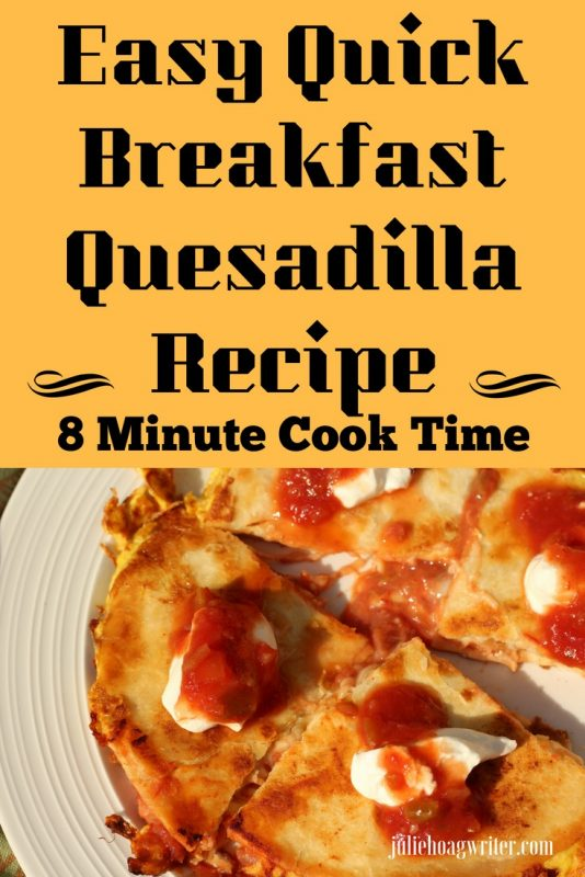 Easy Quick Breakfast Quesadilla Recipe an 8 minute recipe for brunch, lunch, breakfast or dinner
