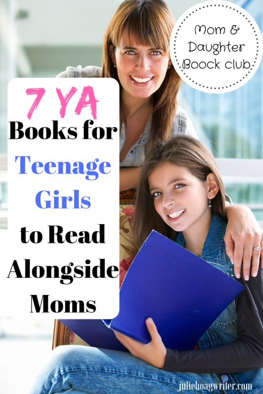 7 YA Books for Teenage Girls to Read Alongside Moms Mom and daughter book club reading list