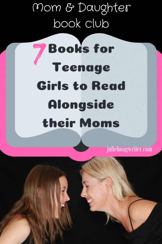 Mother and daughter book club 7 books for teenage girls to read alongside their moms