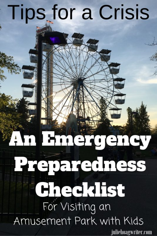 Emergency Preparedness Checklist For Visiting an Amusement Park with Kids during an evacuation crisis. Parenting tips for when in a crisis with kids. Keeping kids safe. Safety tips for moms and dads.