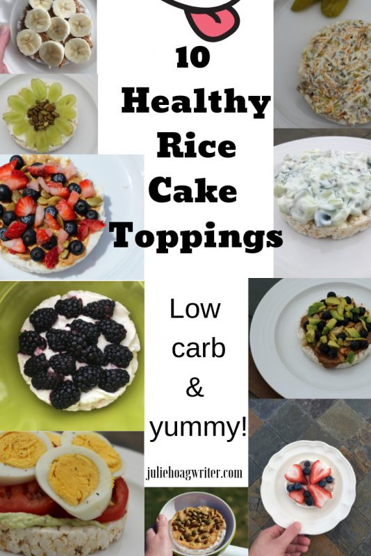 10 Healthy Rice Cake Toppings low carb meal ideas and low carb snacks Breakfast ideas. Yummy lunch and snack ideas.
