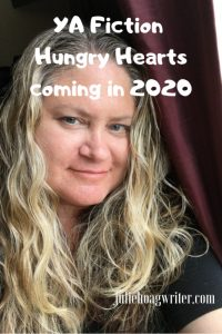 YA Fiction Hungry Hearts coming in 2020 Julie Hoag author