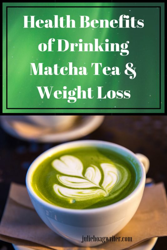 Health benefits of drinking Matcha tea and weight loss