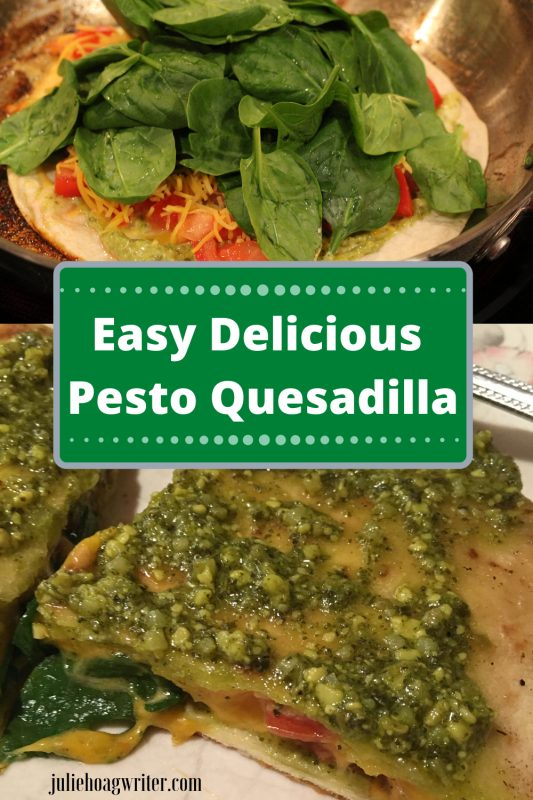 Easy Delicious Pesto Quesadilla meal for one