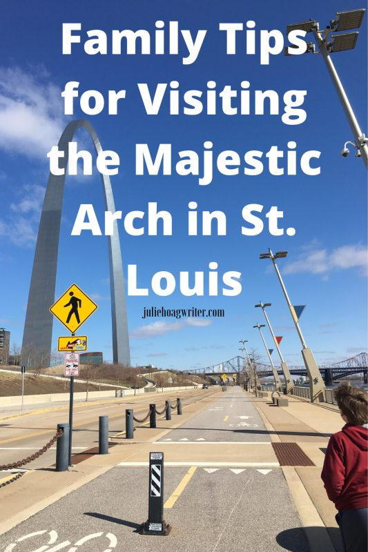 Family tips for visiting the Arch in St. Louis