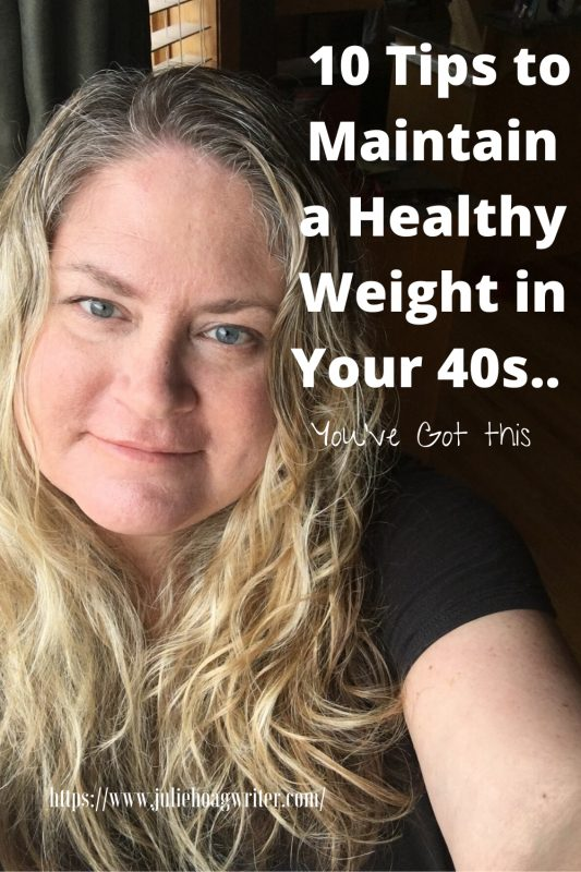 10 Tips to Maintain a Healthy Weight in Your Forties