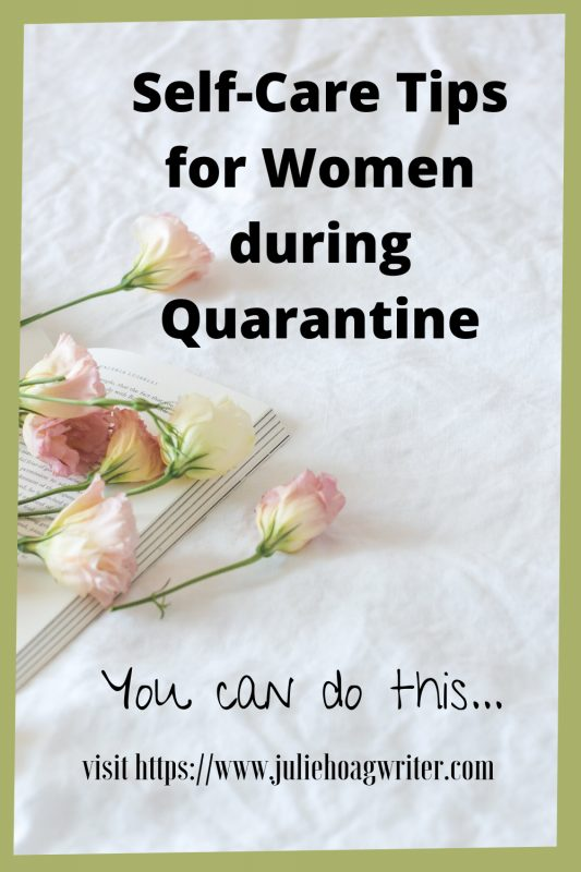 Self care tips for women during quarantine