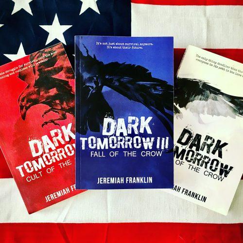 Dystopian YA novels by Jeremiah Franklin Dark tomorrow Trilogy