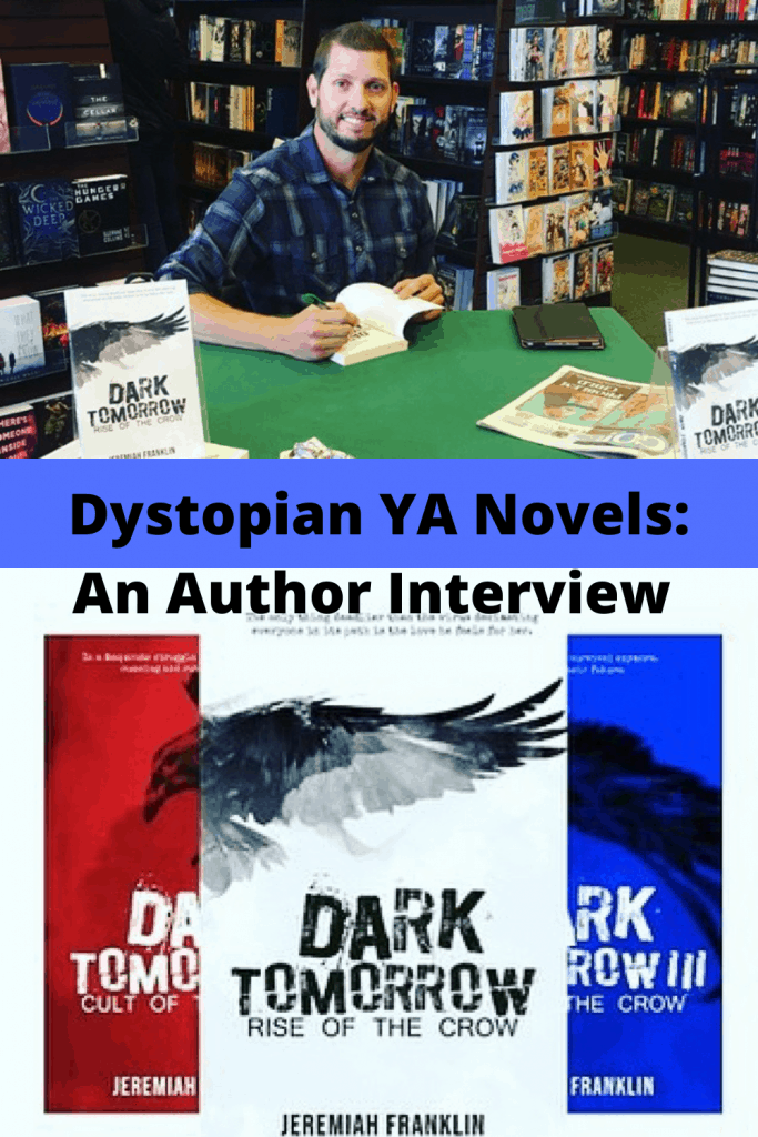 Dystopian YA Novels: An Author Interview with Jeremiah Franklin about the Dark Tomorrow Trilogy and his writing career